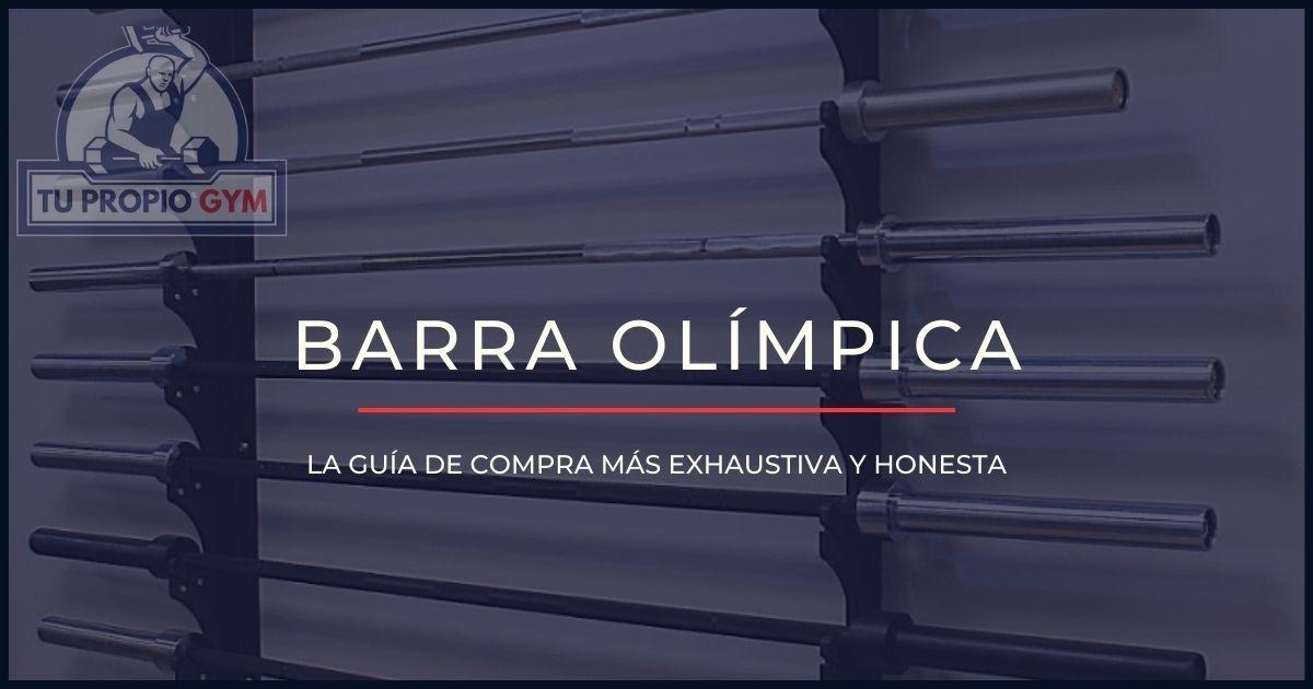 Todo lo que necesitas saber al comprar una barra olímpica 20kg o 15kg: tipos, precio, peso, medidas...