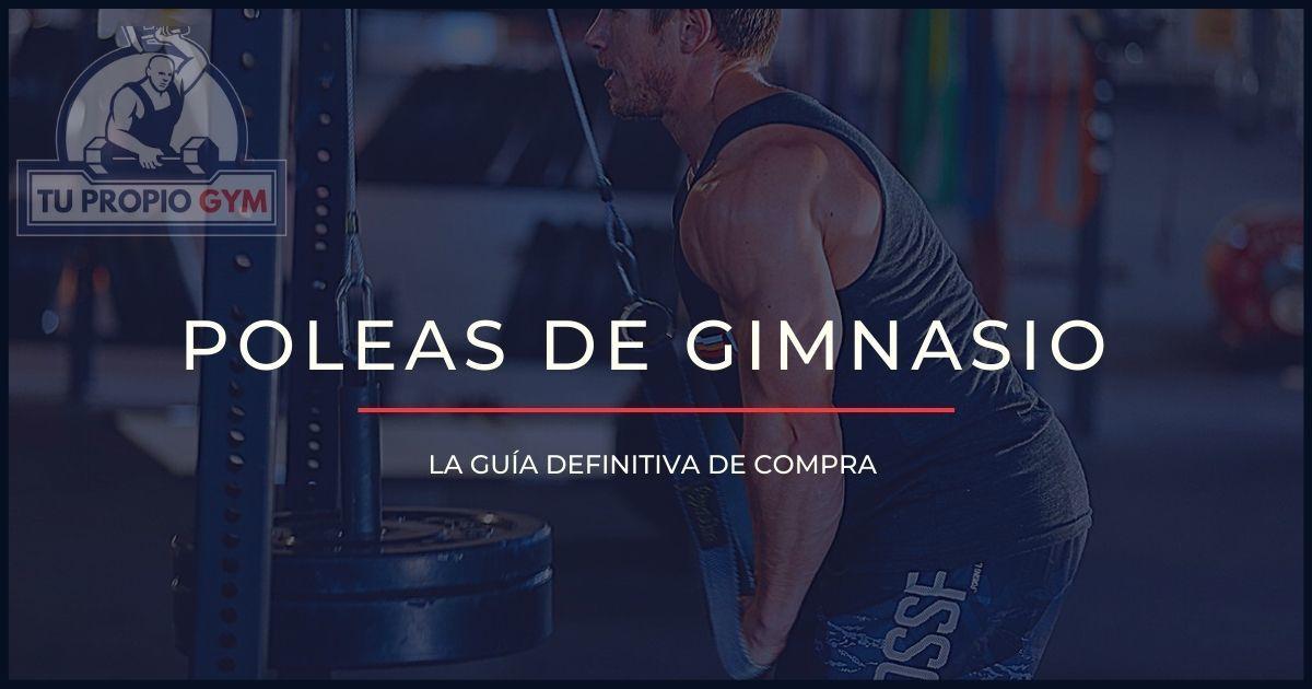 Tu Propio Gym: emancípate del gimnasio comercial