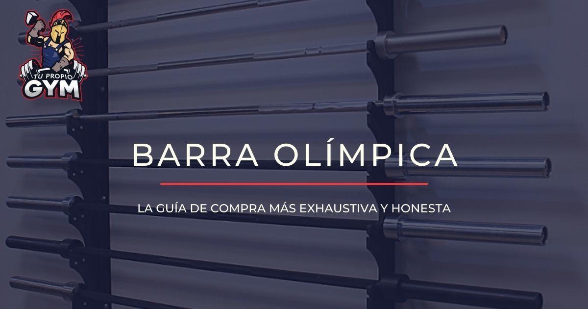 ≫ Mejores barras olímpicas para casa